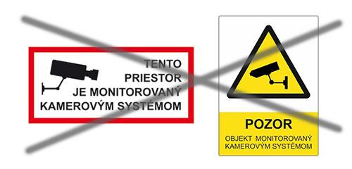 Nevyhovujúce označenie pre Priestor monitorovaný kamerami